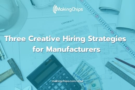 Three Creative Hiring Strategies